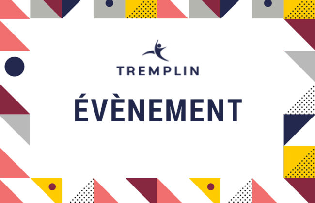 Évènement TREMPLIN Expertise : au service des entreprises